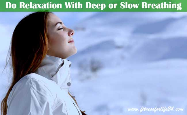 Do-Relaxation-With-Deep-or-Slow-Breathing