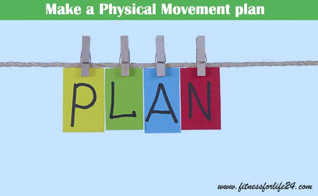 Make-a-Physical-Movement-plan
