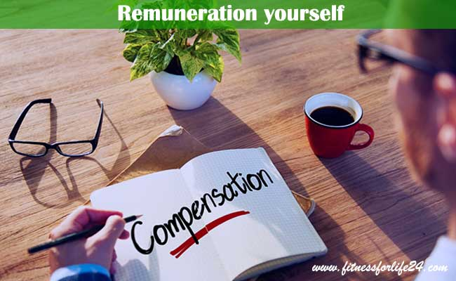 Remuneration yourself