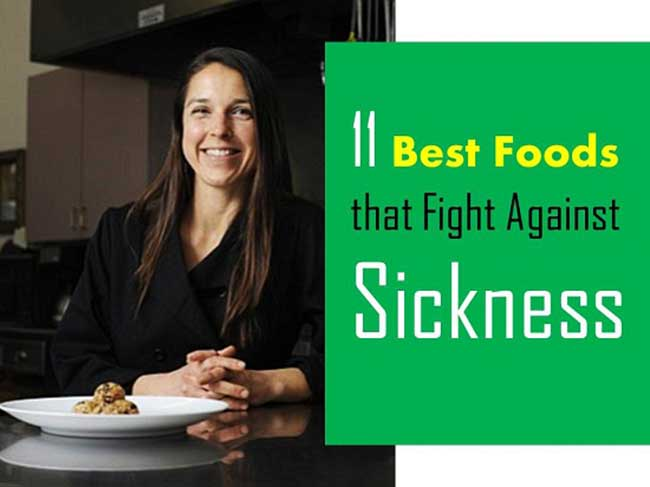 Foods that Fight Against Sickness