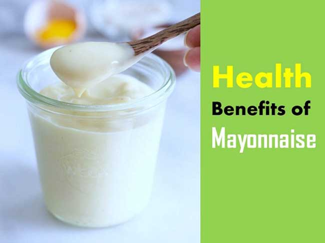 Benefits of Mayonnaise