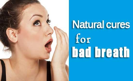 Natural cures for bad breath