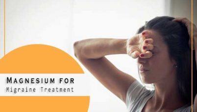 Magnesium for Migraine Treatment