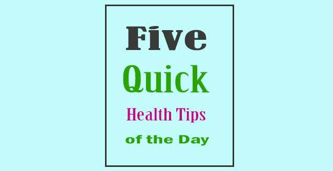 Health Tips of the Day